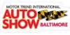 Motor Trend International Auto Show - Baltimore